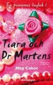 tiara och dr martenst