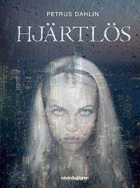 Omslag till boken Hjärtlös av Petrus Dahlin