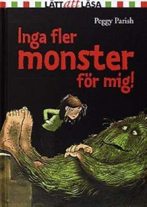 Inga fler monster för mig!