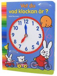Vet du vad klockan är