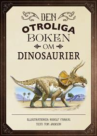 den-otroliga-boken-om-dinosaurier