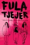 Omslag till boken Fula tjejer
